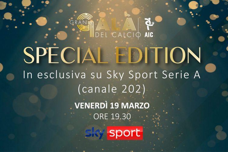 Gran Galà Del Calcio AIC Special Edition – In Esclusiva Su Sky Sport Serie A Venerdì 19 Marzo, Ore 19.30